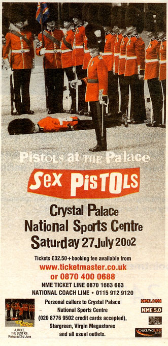 Pistols at The Palace Advert, July 2002