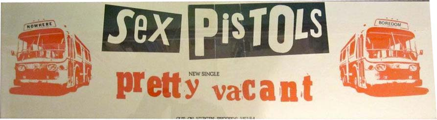 Pretty Vacant - Banner Poster 1977